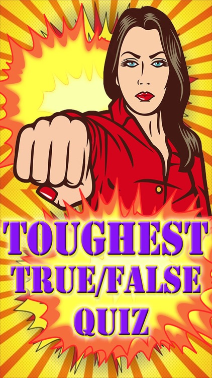 Toughest Quiz True False General Knowledge Trivia