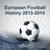 Европейский Футбол История 2013-2014