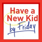 Have a New Kid by Friday icon