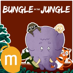 Bungle in the Jungle - A read along interactive Story for Children by Kenneth Stevens
