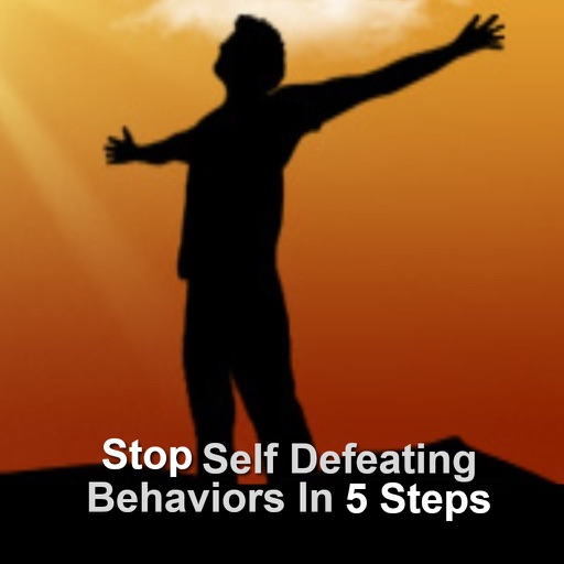 Stop Self Defeating Behaviors Guide