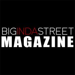 BIG IN DA STREET MAGAZINE