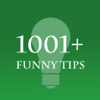 1001+ Funny Tips