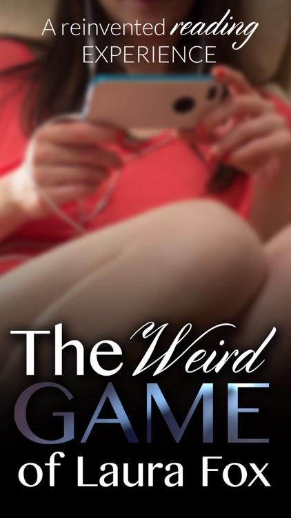 The Weird Game of Laura Fox