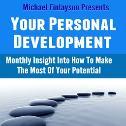 Your Personal Development Magazine - Take Control of Who You Are with Your Personal Development