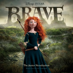 Brave: The Junior Novelization (by Disney Press) (UNABRIDGED AUDIOBOOK)