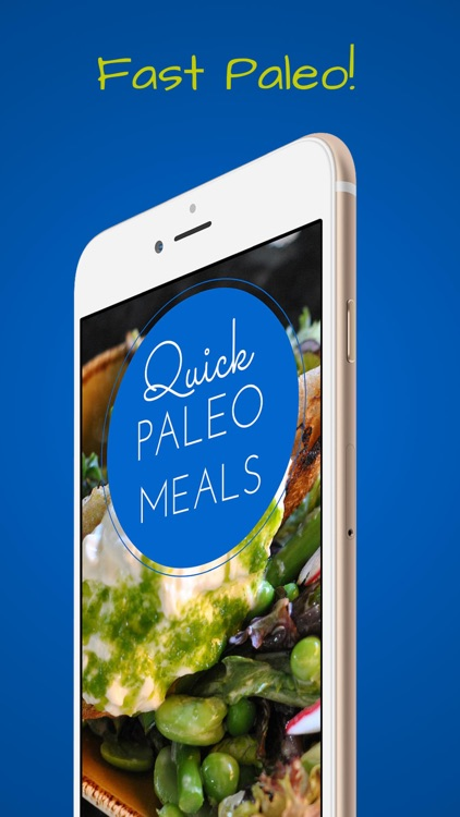 Quick Paleo Meals and Recipes