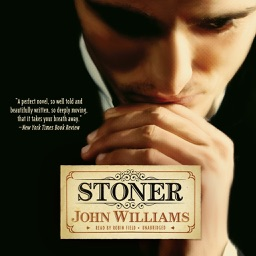 Stoner (by John Williams) (UNABRIDGED AUDIOBOOK)