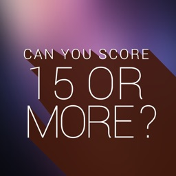 Can You Score 15 Or More ?