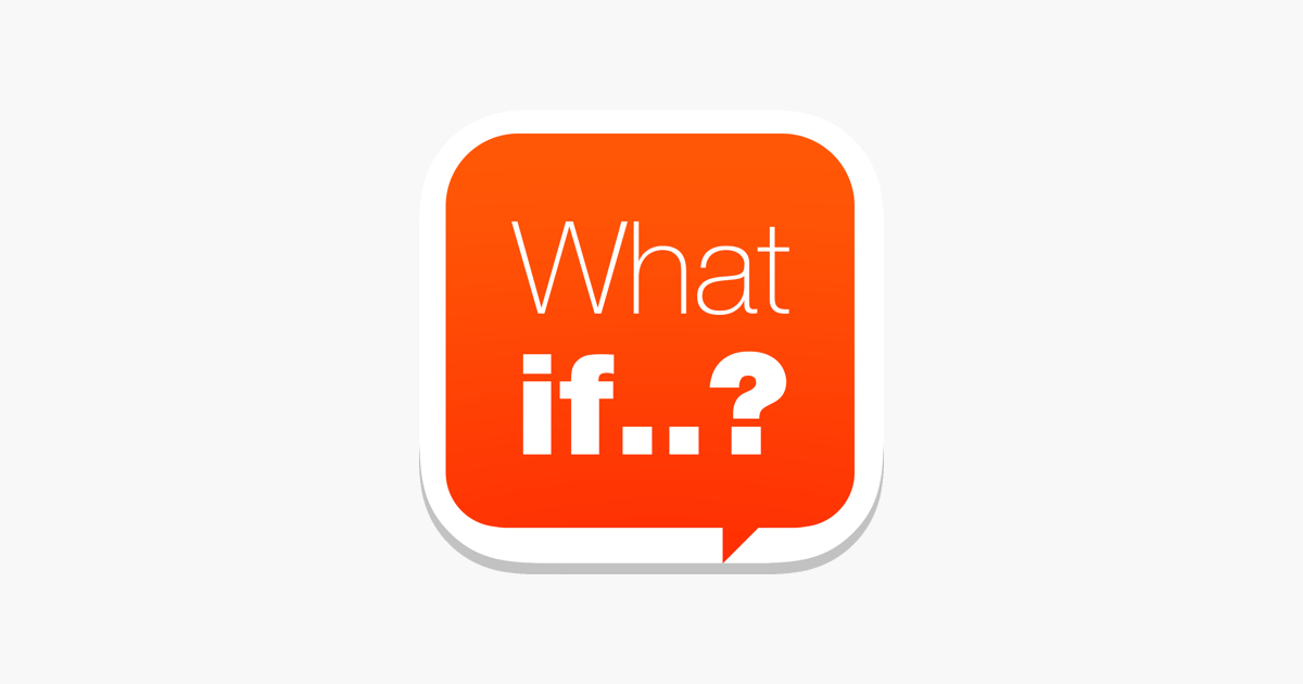 what if on the app store