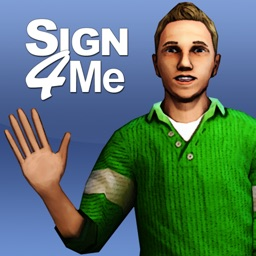 Sign 4 Me for iPad - A Signed English Translator