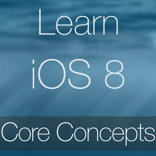 Learn - iOS 8 Core Concepts Edition