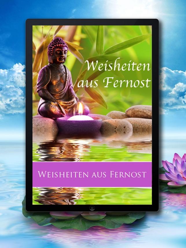 Weisheiten Aus Fernost Spirituelle Zen Zitate Lebensweisheiten Glücklich Und Entspannt Wie Buddha