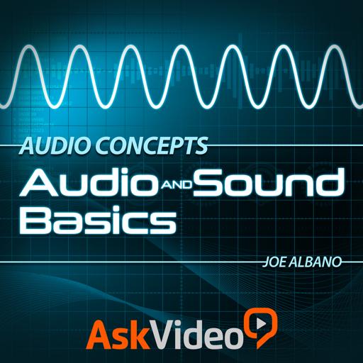 Audio Concepts 101 - Audio and Sound Basics
