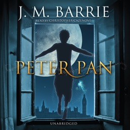 Peter Pan (by J. M. Barrie) (UNABRIDGED AUDIOBOOK)