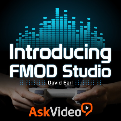 Course For FMOD Studio 101 - Introducing FMOD Studio