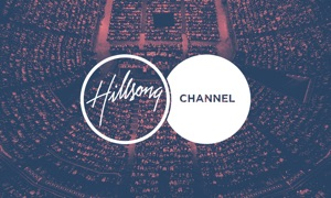 Hillsong Channel – live broadcast Hillsong Church, Worship, conferences and leadership resources