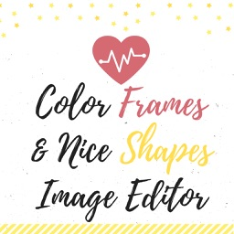 Color Frames & Nice Shapes Image Editor