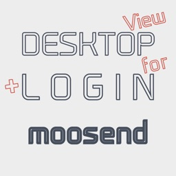 DESKTOP VIEW + LOGIN for Moosend