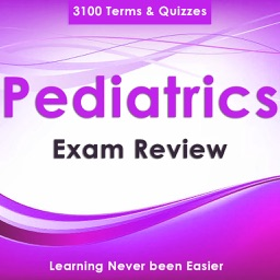 Pediatrics Exam Review : 3100 Quiz & Concepts Explained