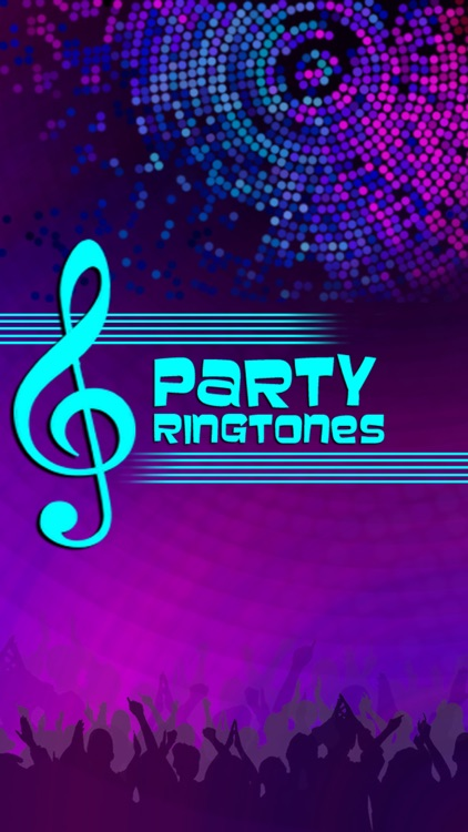 Party Ringtones Free Sounds For iPhone