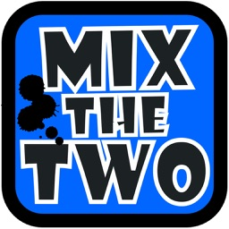 Mix The Two!