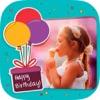 生日贴纸相机祝福语邀请函制作电子贺卡图片照片相框 - 生日贺卡