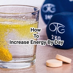 How to increase energy by day