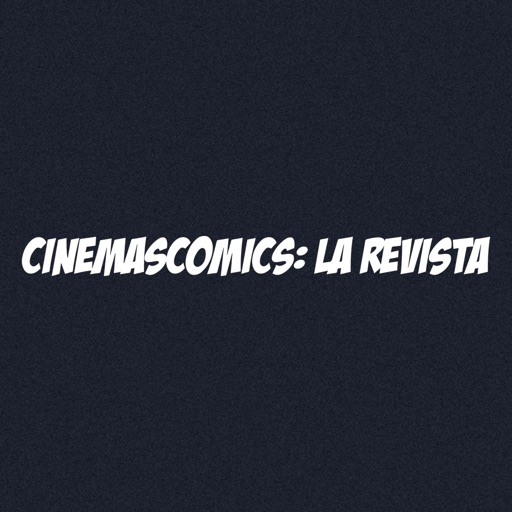 CINEMASCOMICS: LA REVISTA