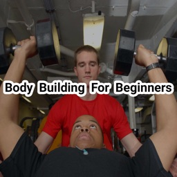 Body Building For Beginners and Fitness