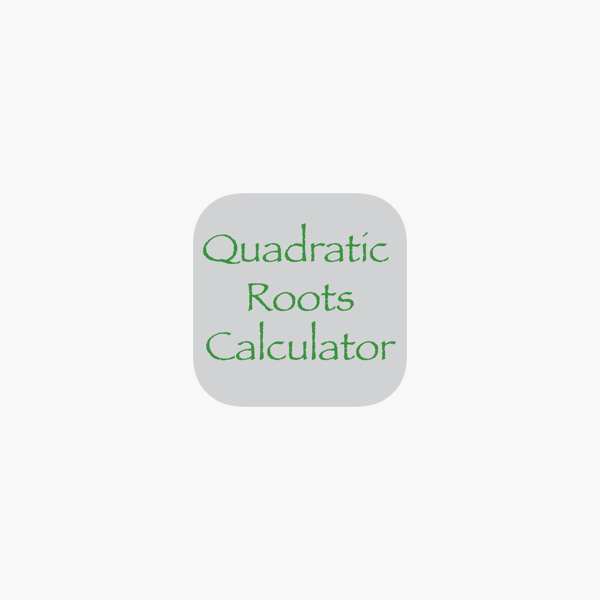 Quadratic Roots Calculator on the AppStore
