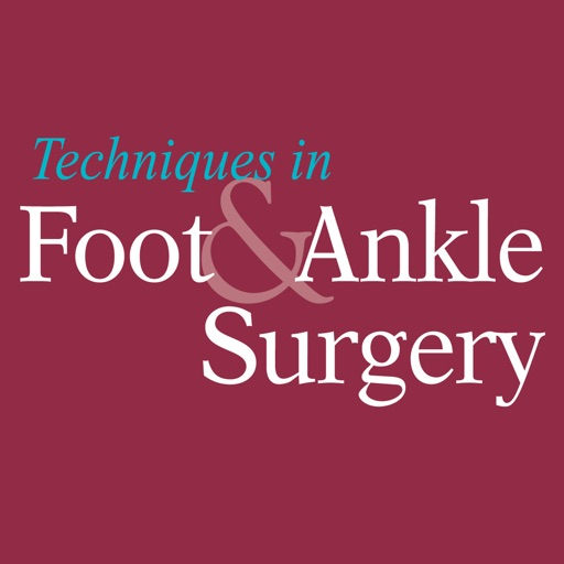 Techniques in Foot and Ankle Surgery