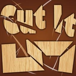 Cut It