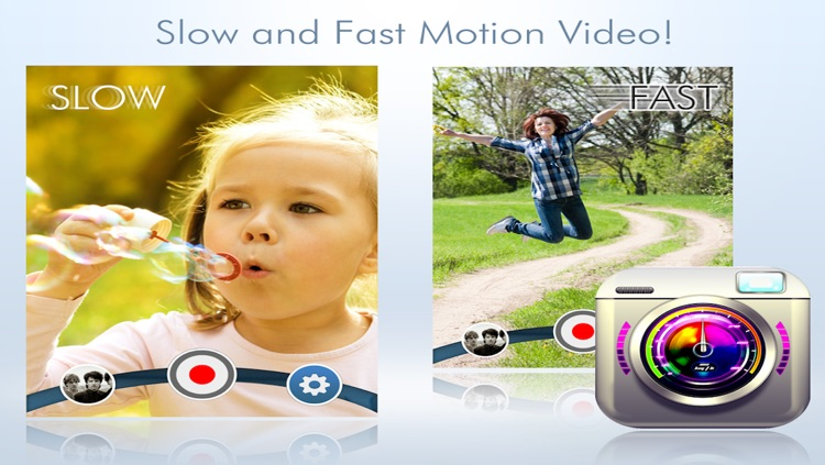 Slow & Fast Motion Video Camera Lite