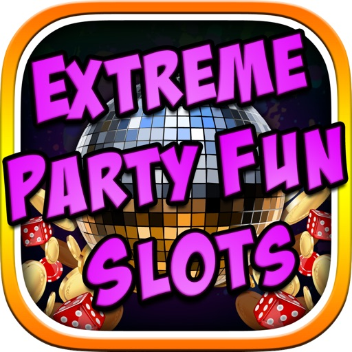 Extreme Party Fun Slots - Best Casino Games