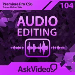 Audio Editing Course For Premiere Pro CS6