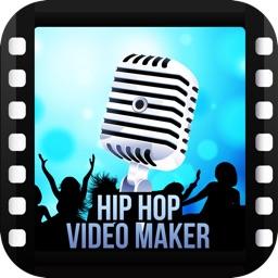 Hip Hop Video Maker