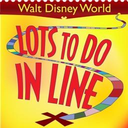 Lots To Do In Line: Walt Disney World Edition