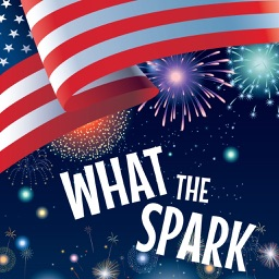 What The Spark - Celebrate the 4th of July!