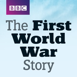 The First World War Story - BBC History Magazine