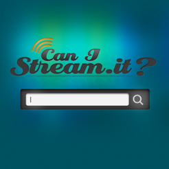 ‎Can I Stream It?
