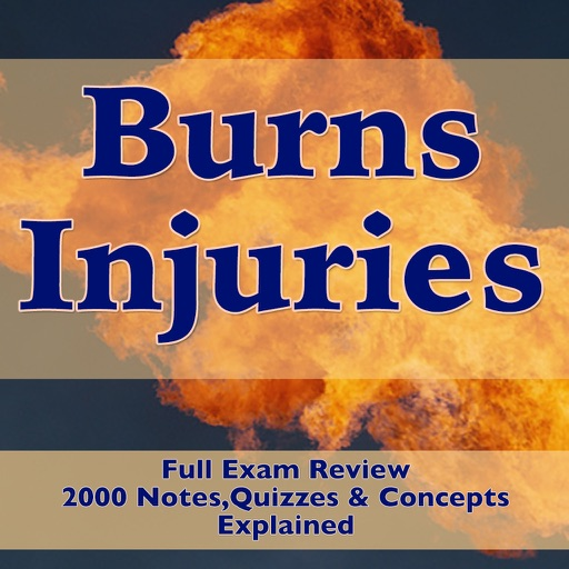Burns Injuries Exam Review-2000 Flashcards Study Notes, Terms & Quizzes