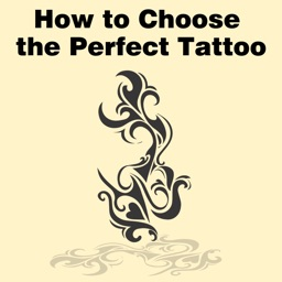 All about How to Choose the Perfect Tattoo