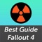 This is an unofficial guide for Fallout 4 game