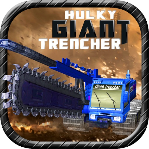 Hulky Giant Trencher