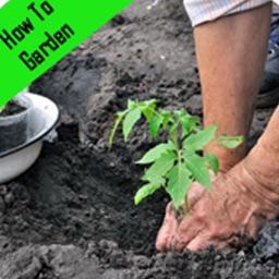 How To Garden.