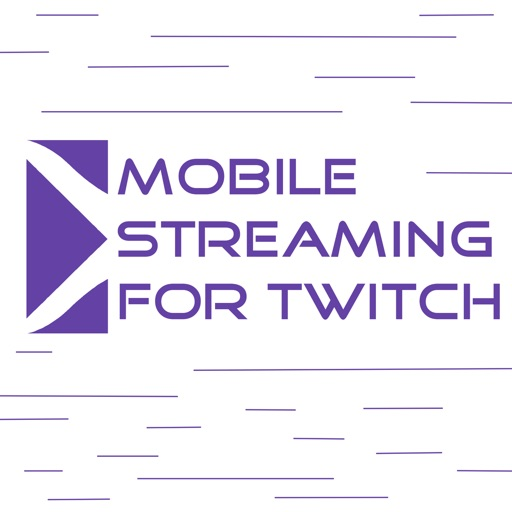 Mobile Streaming for Twitch iOS App