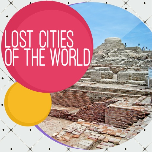Famous Lost Cities of The World