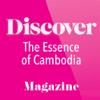 Discover – The Essence of Cambodia travel magazine