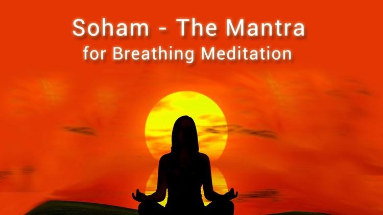 SoHam - The Mantra for Breathing Meditation/Excercise for ...